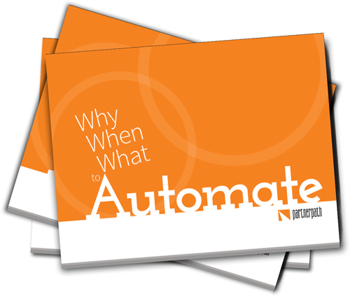 Why When What to Automate
